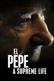 El Pepe, una vida suprema 2019