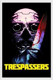 Trespassers 2019