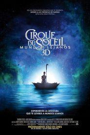 Circo del Sol: Mundos Lejanos 2012
