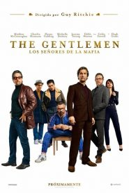 The Gentlemen: Los señores de la mafia 2019