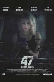 47 Hours to Live 2019