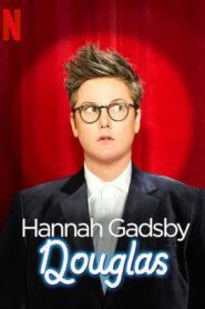 Hannah Gadsby: Douglas 2020