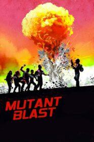 Mutant Blast 2018