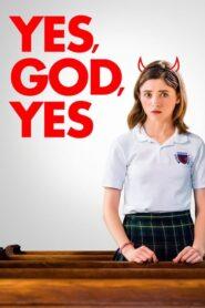 Yes, God, Yes 2019