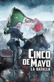 Cinco de Mayo: La batalla 2013