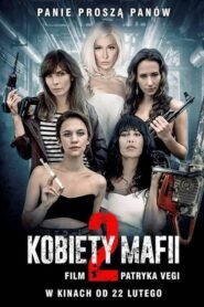 Women of Mafia 2 2019