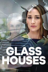 Glass Houses 2020