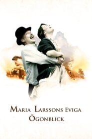 Los momentos eternos de Maria Larssons 2008