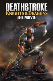 Deathstroke: Knights & Dragons – The Movie 2020
