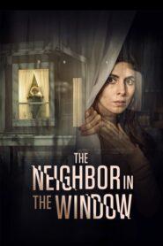 The Neighbor in the Window 2020