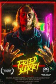 Fried Barry 2020