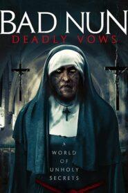 Bad Nun: Deadly Vows 2020