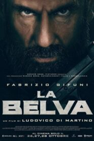 La Belva (La Bestia) 2020