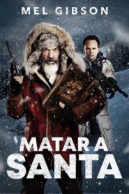 Matar a Santa 2020