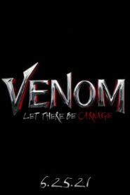Venom: Habrá Matanza 2021
