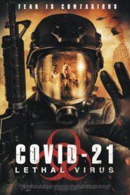 COVID-21: Lethal Virus 2021