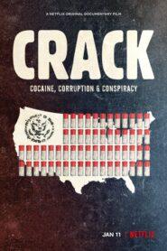 Crack: Cocaine, Corruption & Conspiracy 2021