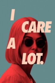 I Care a Lot 2021