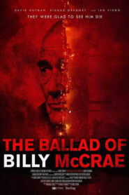 The Ballad Of Billy McCrae 2021