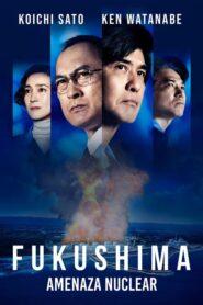 Fukushima: Amenaza Nuclear 2020
