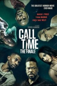 Call Time The Finale 2021