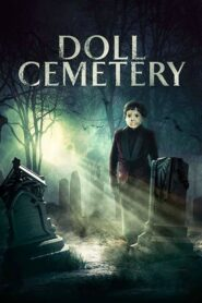 Doll Cemetery 2019