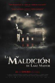 La maldición de Lake Manor 2019