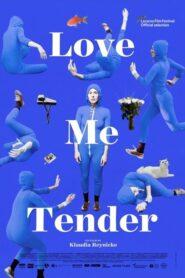 Love Me Tender 2019