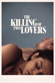 The Killing of Two Lovers 2021