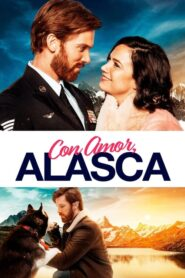 Con Amor, Alaska 2019