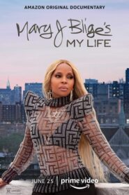 Mary J. Blige's My Life 2021