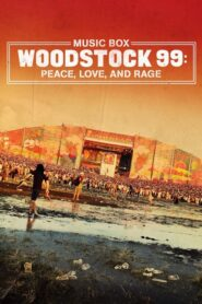 Woodstock 99: Peace, Love, and Rage 2021