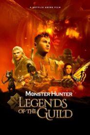 Monster Hunter: Leyendas del gremio 2021