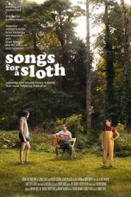 Songs for a Sloth 2021