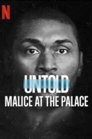 Untold: Malice at the Palace 2021