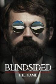 Blindsided: The Game 2018