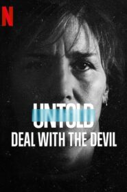 Untold: Deal with the Devil 2021