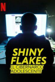 Shiny Flakes: El cibernarco adolescente 2021