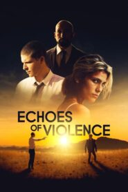 Echoes of Violence 2021
