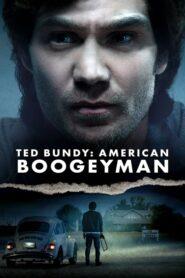 Ted Bundy: American Boogeyman 2021