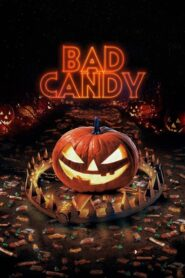 Bad Candy 2021