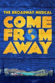 Come From Away 2021
