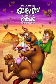 De La Nada: ¡Scooby-Doo! Conoce A Coraje, El Perro Cobarde 2021