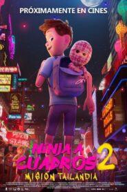 Ninja a cuadros 2: Misión Tailandia 2021