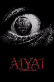 Aiyai: Wrathful Soul 2020